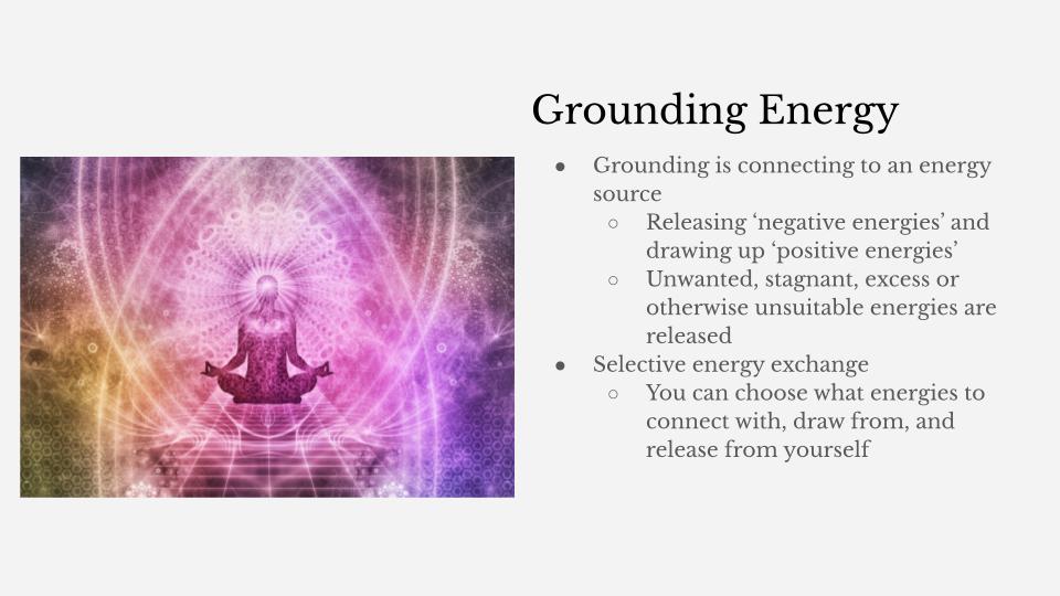Grounding Energy is key!